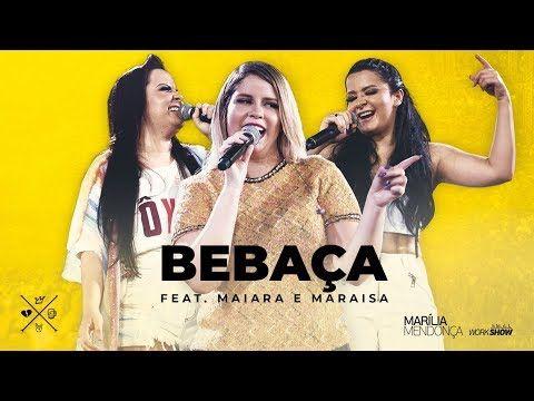 Bebaca Marilia Mendonca Feat Maiara E Maraisa Maiara E