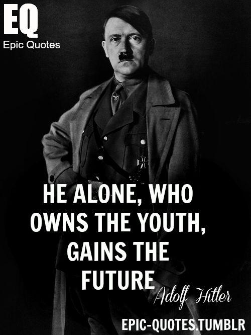 ec634927fec489ec315aa4f94648ff96 صور حكم واقوال هتلر   اجمل أقوال هتلر  Photo sayings Hitler   أدولف هتلر