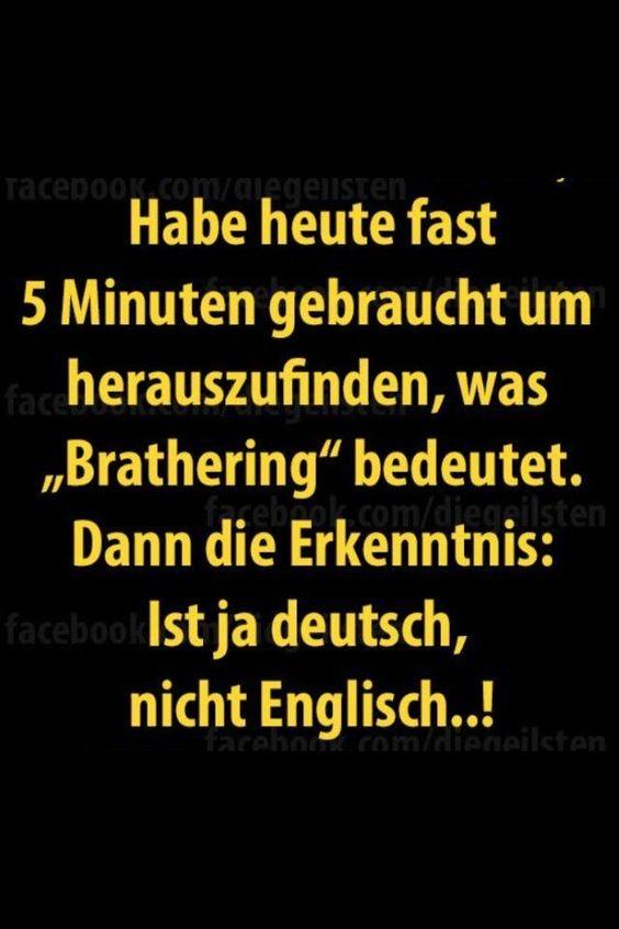 """habe heute fast 5 minuten gebraucht um herauszufinden, was """"brathering"""" beseutet. dann die erkenntnis: ist ja deutsch, nicht englisch...!                                                                                                                                                      Mehr"""