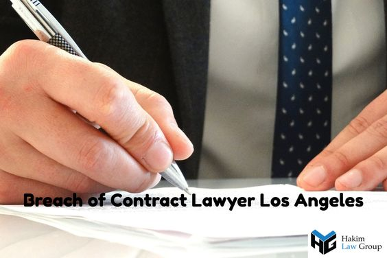 Breach of Contract Lawyers Los Angeles Contract Lawyer Los - breach of employment contract