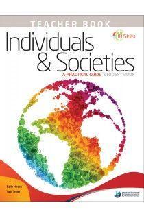 IB Skills: MYP Individuals & Societies - Group 3 (Teacher Book)