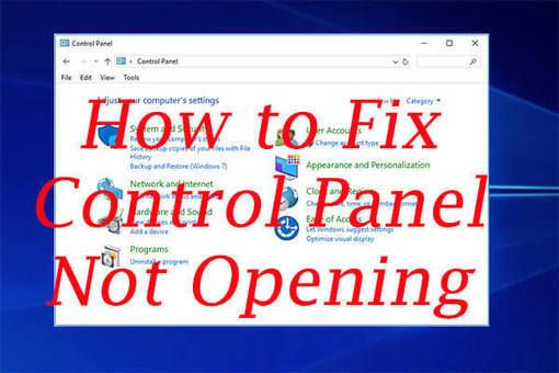 7 Ways To Fix Control Panel Not Opening In Windows 10 With Images