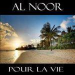 Al Noor – Pour La Vie (Club Remix)