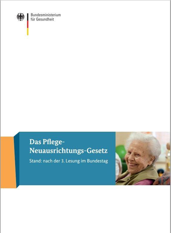 Broschüre Das Pflege-Neuausrichtungs-Gesetz ... mit umfangreichen Informationen zu den Änderungen 2013 und dem Hinweis auf 2015
