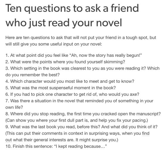 Ten Questions to Ask your Friend who Just Read your Novel