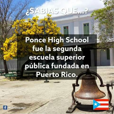 Ponce High school, 2da escuela Fundada  en Puerto Rico.