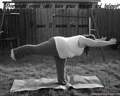 """""""Overweight people can't have grace, strength, and balance? I guess I missed the memo"""""""