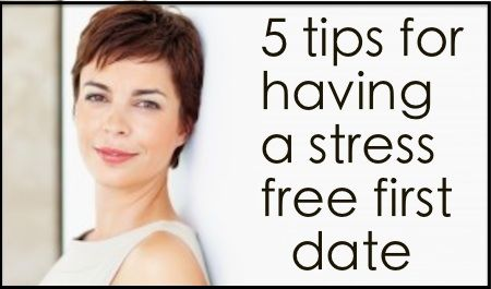 dating advice tips easing first date jitters