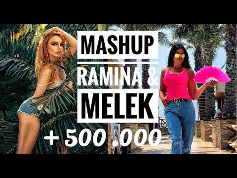 Mashup Melek Feat Ramina Klip 2019 Azeri Turkish Russian English International Mashup Youtube Mashup Russians English