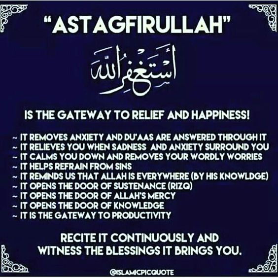 """""""Astagfer Allah"""" is asking Allah for forgiveness. The more you say it, it erases your mistakes and sins. We are not angels. We all do mistakes. It's never too late to start all over again"""