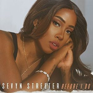 Sevyn Streeter – Before I Do acapella