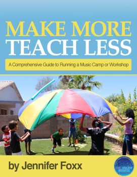 Make More Teach Less- Summer Camp Course Info by Music Educator Resources | Teachers Pay Teachers: