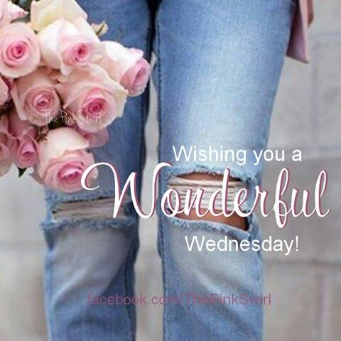 Have a wonderful Wednesday! ❤ï¸Â: