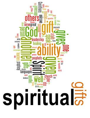 spiritual gifts.. Be thankful for yours<3