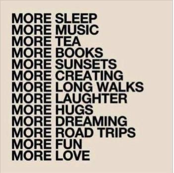 Do You Need More Of Any Of These Things............?