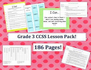 This lesson pack contains everything you will need to track and display the Common Core State Standards for Grade Three! Over 180 pages!  $4.95