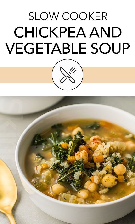 One Pot Chickpea And Vegetable Soup Recipe Soup Recipes Slow