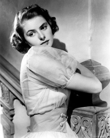 """Be yourself. The world worships the original.""- Ingrid Bergman"