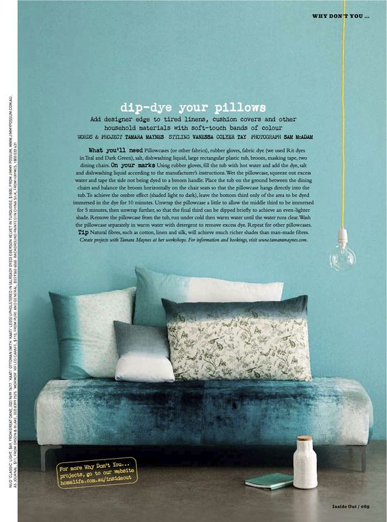 Dip dye pillows - DIY project by Tamara Maynes, Styling by Vanessa Colyer Tay, Photographed by Sam McAdam for Inside Out Magazine