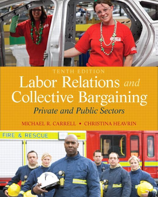 Labor Relations And Collective Bargaining 10th Edition Collective Bargaining Ebook Relatable