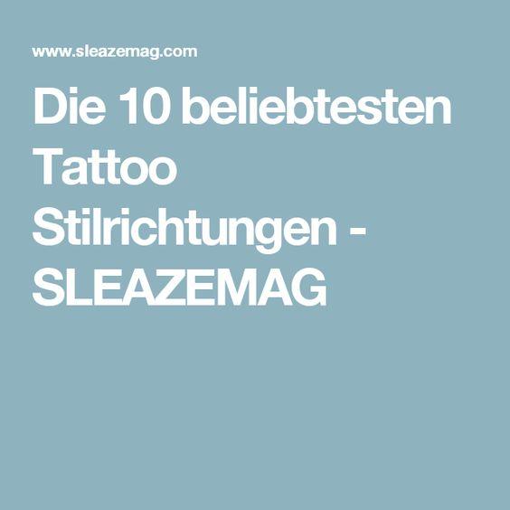 Die 10 beliebtesten Tattoo Stilrichtungen - SLEAZEMAG