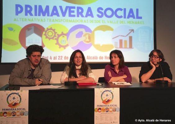 'Primavera Social' a cargo del Ayuntamiento de Alcalá. Del 4 al 22 de mayo Alcalá de Henares asistirá al florecimiento de numerosas propuestas y actividades cuyo eje vertebrador será el impulso de la economía social solidaria y de las nuevas alternativas educacionales.