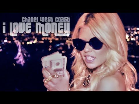 """Chanel West Coast - I Love Money.  Soooo, the chick from Ridiculousness can rap....REALLY WELL.  """"I need a man that can hang and likes to smoke a fatty."""""""