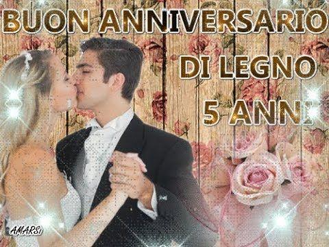Frasi Anniversario Matrimonio 5 Anni.Buon Anniversario Nozze Di Legno 5 Anni Di Matrimonio Tantissimi