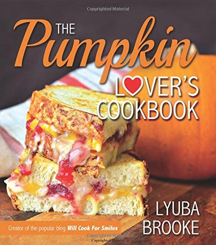 The Pumpkin Lover's Cookbook by Lyuba Brooke http://www.amazon.com/dp/1462114865/ref=cm_sw_r_pi_dp_Pakdwb1EMF2ZK