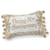 Happy 50th Anniversary Pillow I finally found this on the Christian bookstore web! IT IS just Lovely!! 50 years is such an accomplishment now a days!! for my sis n law!! 10.16.15