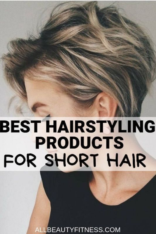 Best Hair Styling Products For Short Hair Hairproducts Short Hair Products Hair Styles Cool Short Hairstyles Short Hair Styles
