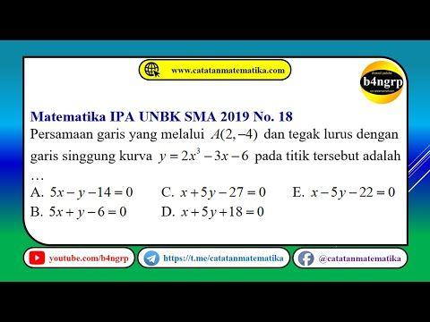 Unbk Sma 2019 Pembahasan Matematika Ipa No 18 Persamaan Garis Singgung Kurva Latihan Unbk 2020 Youtube Matematika Ipa Latihan