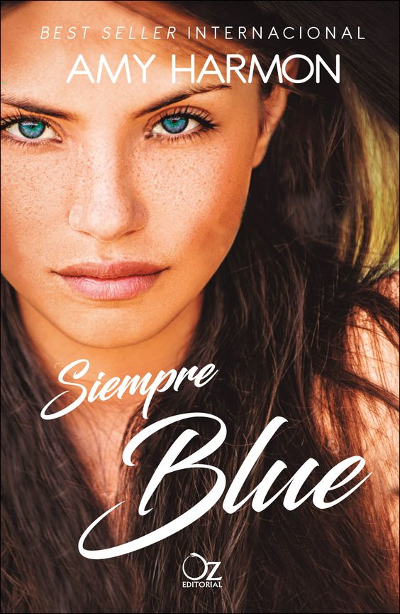 Siempre Blue, Amy Harmon