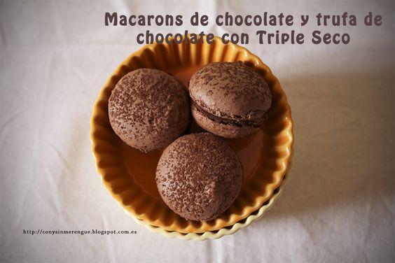 Macarons de chocolate rellenos de trufa de chocolate amargo y Triple Seco / RECETA