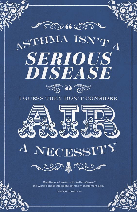 """Asthma Isn't A Serious Disease"" I guess they don't"