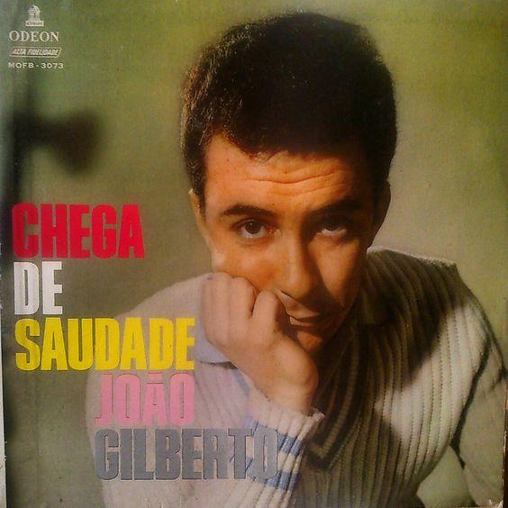 João Gilberto - Chega de saudade