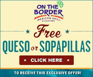 Fern Smith's Classroom Ideas!: Free Printable Coupons for a Queso or Sopapillas at On the Border!