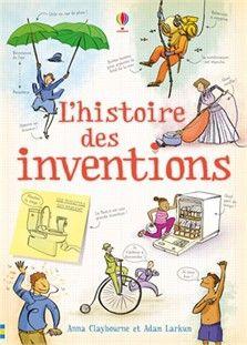 L'histoire des inventions: