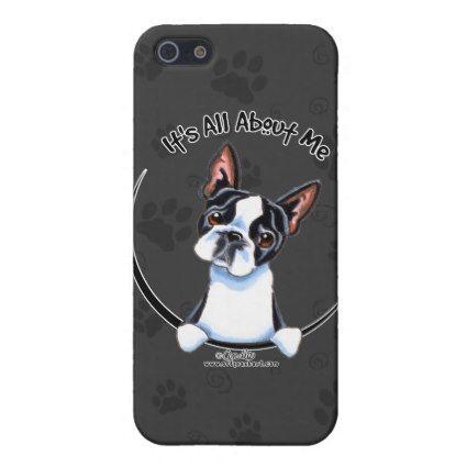 #Animals                                        Boston Terrier Its All About Me iPhone 5 Case                   It's all about the Boston Terrier! Original design for merchandise by Andie of Off-Leash Art using her own hand drawn illustration. Andie aims to capture the unique characteristics of each breed so that more people will have the opportunity to own something that has a drawing that looks like THEIR dog. Find mo..