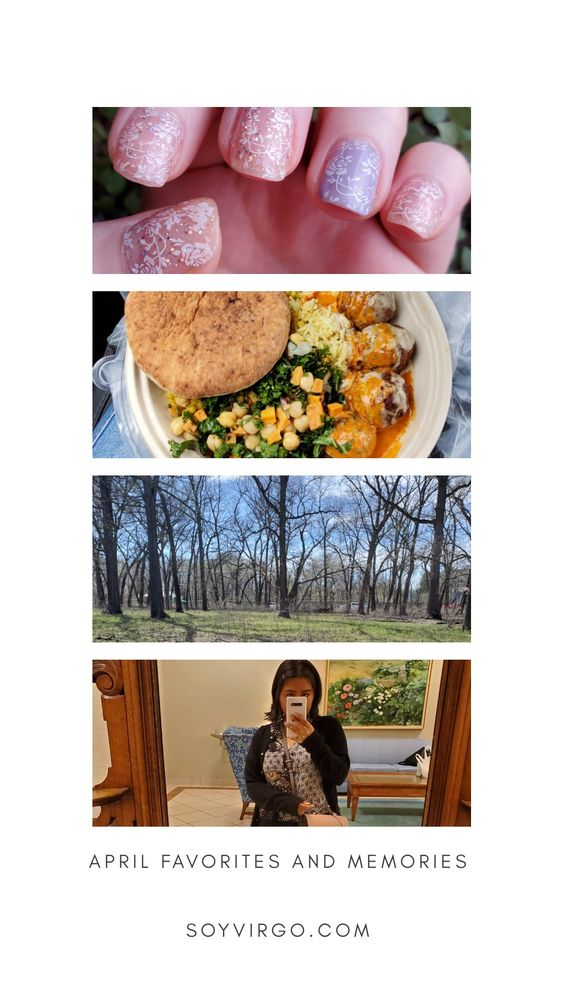 April Monthly favorites vegan food nails travel job hunting soyvirgo.com