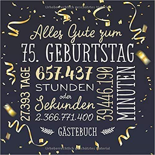 Alles Gute Zum 75 Geburtstag Gastebuch Deko Zur Feier Vom 75