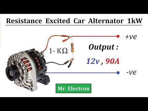 12v 90 Amps Car Alternator To 1000 Watts Resistor Excited Generator Youtube Car Alternator Electronic Circuit Design Alternator