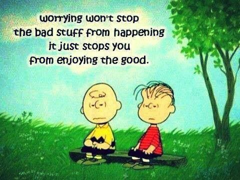 Worrying won't stop the bad stuff from happening, it just stops you from enjoying the good #CharlieBrown #Peanuts #worrying