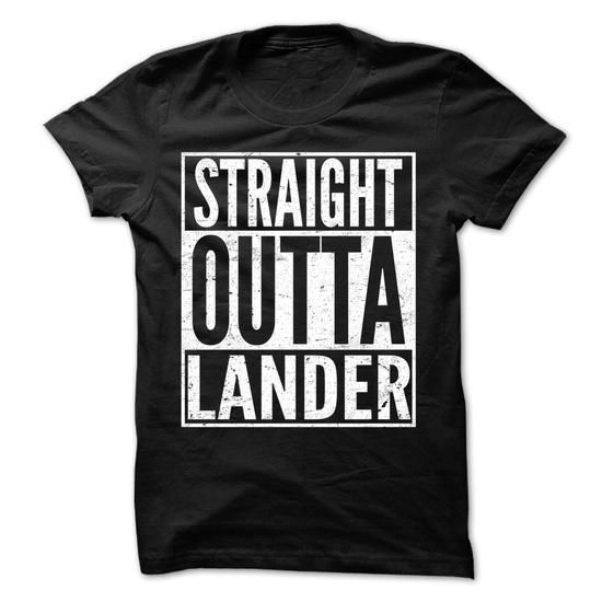 Straight Outta Lander - Awesome Team Shirt ! - #tshirt with sayings #sweater. GET => https://www.sunfrog.com/LifeStyle/Straight-Outta-Lander--Awesome-Team-Shirt-.html?68278