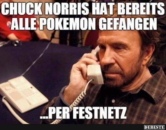 Chuck Norris hat bereits alle Pokémons gefangen..   Lustige Bilder, Sprüche, Witze, echt lustig