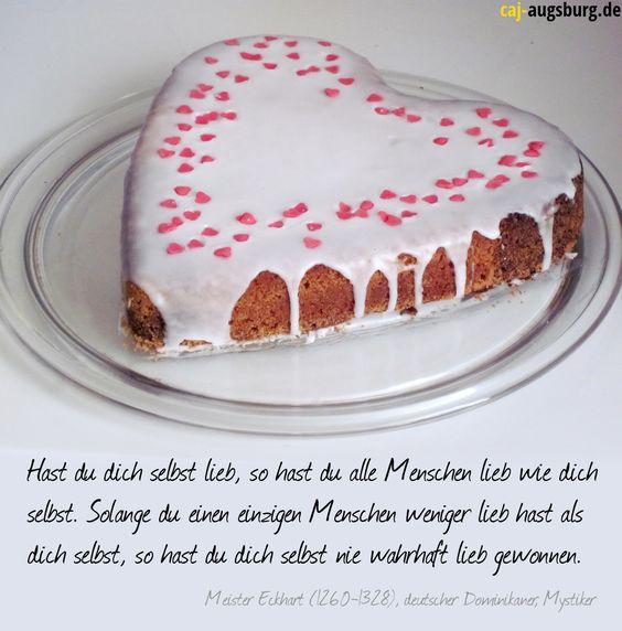Hast du dich selbst lieb, so hast du alle Menschen lieb wie dich selbst. Solange du einen einzigen Menschen weniger lieb hast als dich selbst, so hast du dich selbst nie wahrhaft lieb gewonnen.  Meister Eckhart (1260-1328), deutscher Dominikaner, Mystiker