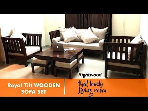 Sofa Set Design Royal Tilt Wooden Sofa By Rightwood Furniture Decorating The Living Room Youtube Wooden Sofa Designs Sofa Set Designs Wooden Sofa Set
