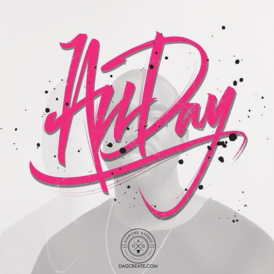 All Day. Lettering by DAGcreate.com
