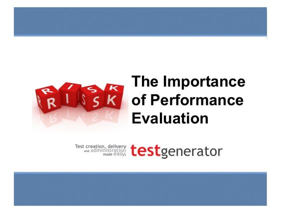 The importance of performance evaluation Online testing tips on - performance evaluation