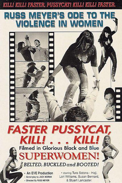 FASTER PUSSY CAT KILL...KILL!